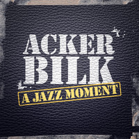Acker Bilk - A Jazz Moment