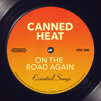 Canned Heat - On The Road Again - Essential Songs