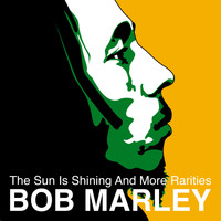 Bob Marley - The Sun is Shinning and More Rarities