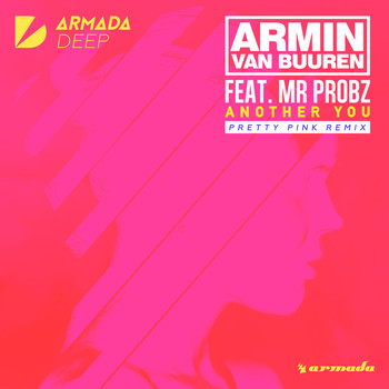 Armin van Buuren feat. Mr. Probz - Another You (Pretty Pink Remix)