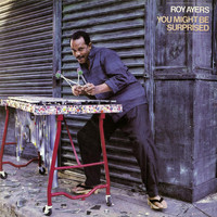 Roy Ayers - You Might Be Surpised (Deluxe Edition)
