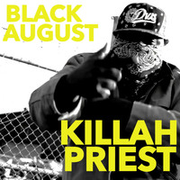 Killah Priest - Black August