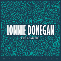 Lonnie Donegan - Railroad Bill