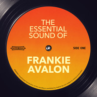 Frankie Avalon - The Essential Sound of