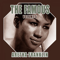 Aretha Franklin - The Famous Aretha Franklin, Vol. 5