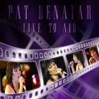 Pat Benatar - Live to Air