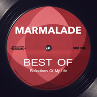Marmalade - Reflections Of My Life - Best of (Rerecorded)