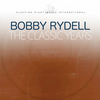 Bobby Rydell - The Classic Years