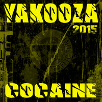Yakooza - Cocaine 2015 (Remixes)