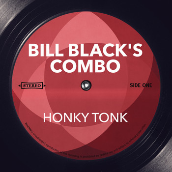 Bill Black's Combo - Honky Tonk