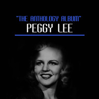 Peggy Lee - The Anthology Album