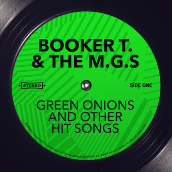 Booker T. & The M.G.s - Green Onions and other Hit Songs