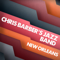 Chris Barber's Jazz Band - New Orleans