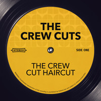The Crew Cuts - The Crew Cut Haircut