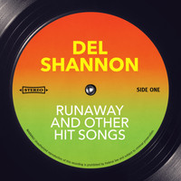 Del Shannon - Runaway and other Hit Songs