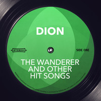 Dion - The Wanderer and other Hit Songs