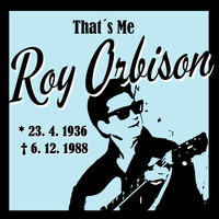 Roy Orbison - That´s Me Roy Orbison
