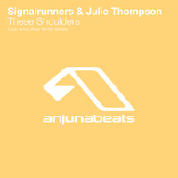 Signalrunners & Julie Thompson - These Shoulders