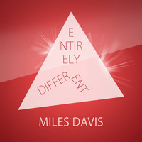 Miles Davis - Entirely Different