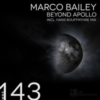 Marco Bailey - Beyond Apollo
