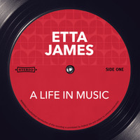 Etta James - A Life in Music