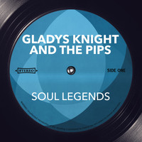 Gladys Knight And The Pips - Soul Legends