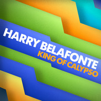 Harry Belafonte - King of Calypso