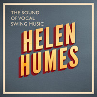 Helen Humes - The Sound of Vocal Swing Music