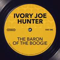 Ivory Joe Hunter - The Baron of the Boogie
