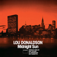 Lou Donaldson - Midnight Sun + Blues Walk (Bonus Track Version)