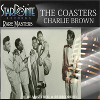 The Coasters - Charlie Brown (Re-Mastered)