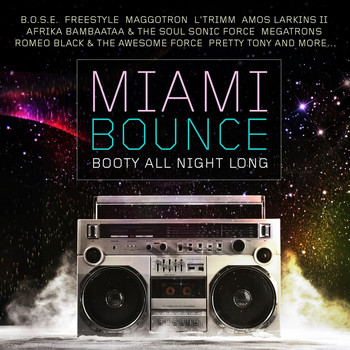 Various Artists - Miami Bounce - Booty All Night Long (Explicit)