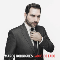 Marco Rodrigues - Fados Do Fado