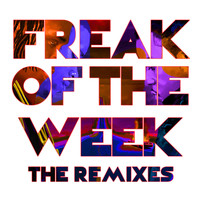 Krept & Konan - Freak Of The Week (The Remixes [Explicit])