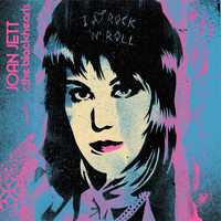 Joan Jett & The Blackhearts - I Love Rock 'n' Roll 33 1/3 Anniversary
