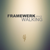 Framewerk - Space Walking