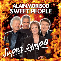 Alain Morisod & Sweet People - Super Sympa