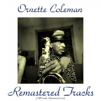 Ornette Coleman - Remastered Tracks