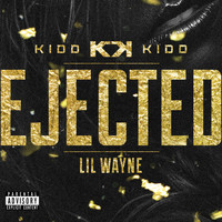 Kidd Kidd - Ejected (Explicit)