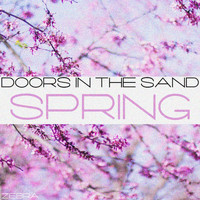 Doors In The Sand - Spring