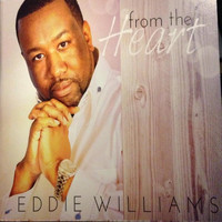 Eddie Williams - From the Heart