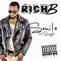 Rich B - Smile (feat. Ron Riley & Wigglez Joose)