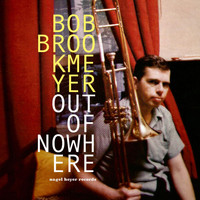 Bob Brookmeyer - Out of Nowhere - My Summer Love