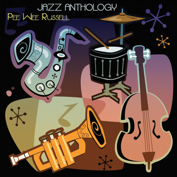 Pee Wee Russell - Jazz Anthology (Original Recordings)