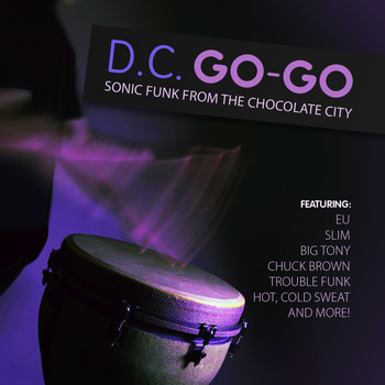 Various Artists - D.C. Go-Go - Sonic Funk from the Chocolate City