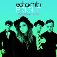 Echosmith - Bright (Lost Kings Remix)