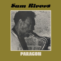 Sam Rivers - Paragon