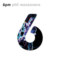 Phil Manzanera - 6:00 pm