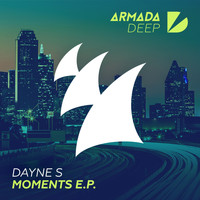 Dayne S - Moments E.P.