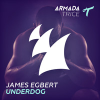 James Egbert - Underdog